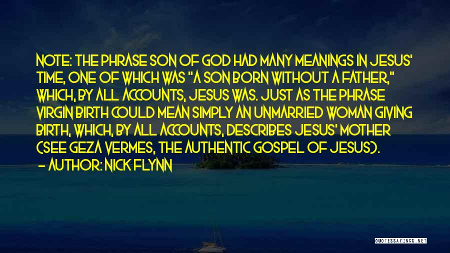 Jesus's Birth Quotes By Nick Flynn