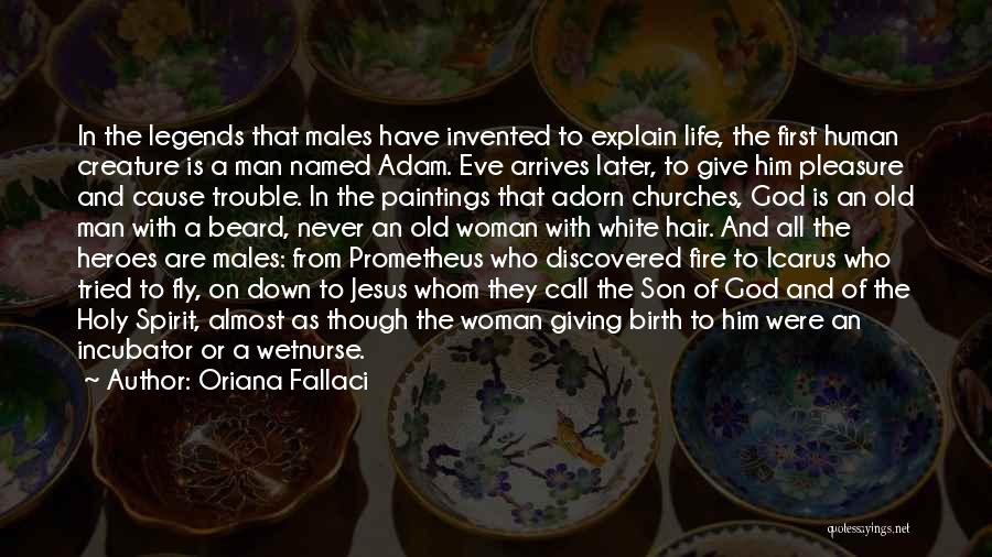 Jesus's Birth Quotes By Oriana Fallaci