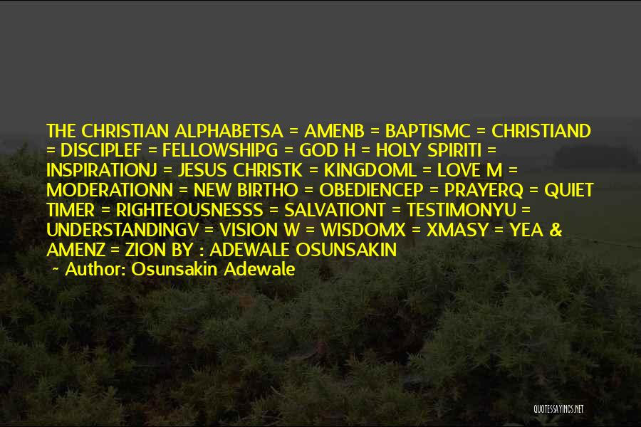 Jesus's Birth Quotes By Osunsakin Adewale