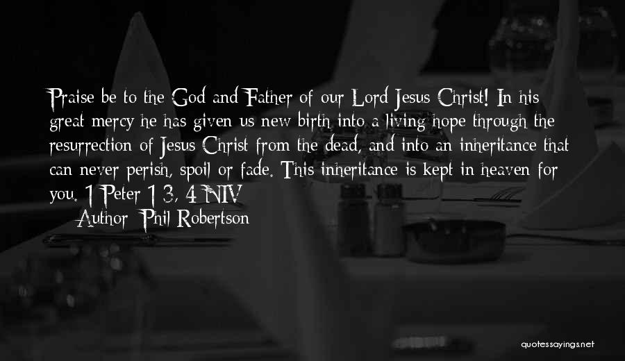 Jesus's Birth Quotes By Phil Robertson