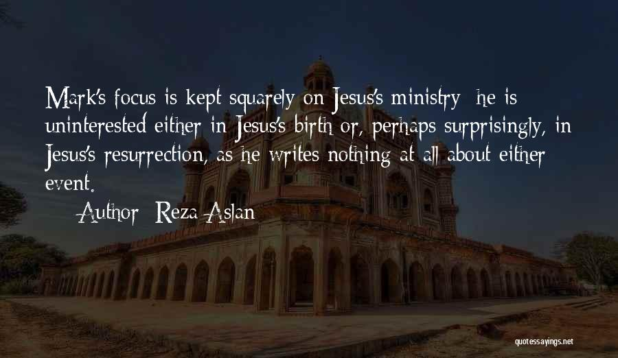 Jesus's Birth Quotes By Reza Aslan