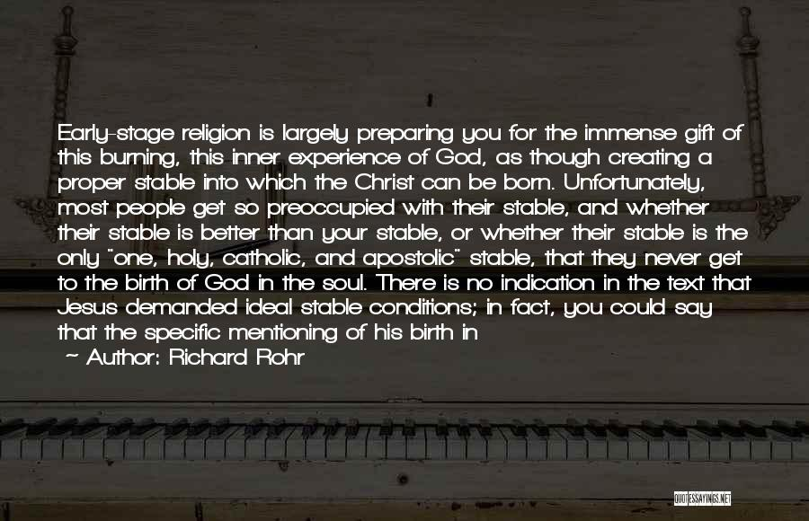 Jesus's Birth Quotes By Richard Rohr