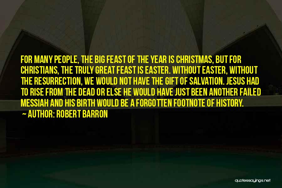 Jesus's Birth Quotes By Robert Barron
