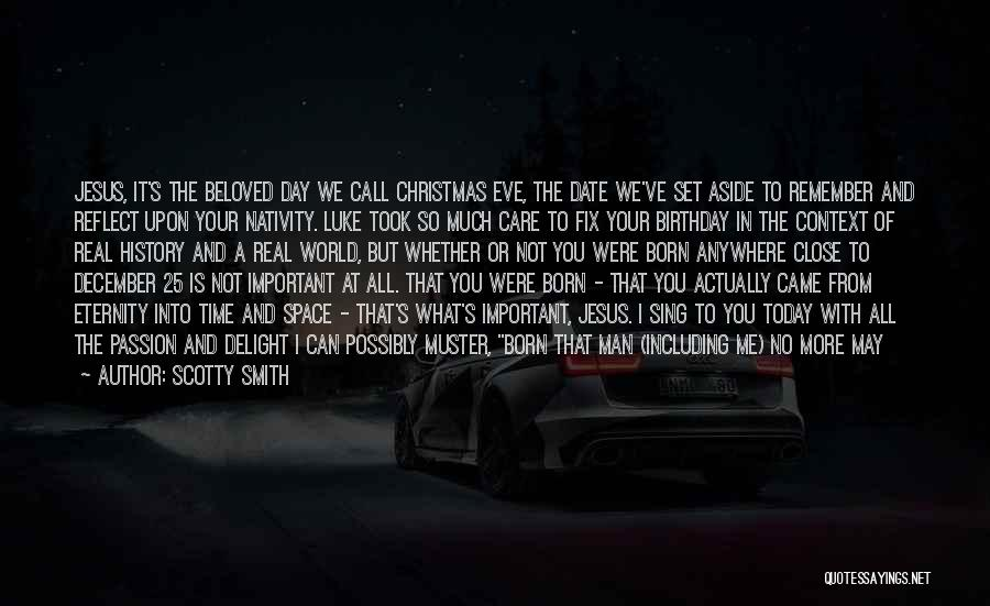 Jesus's Birth Quotes By Scotty Smith