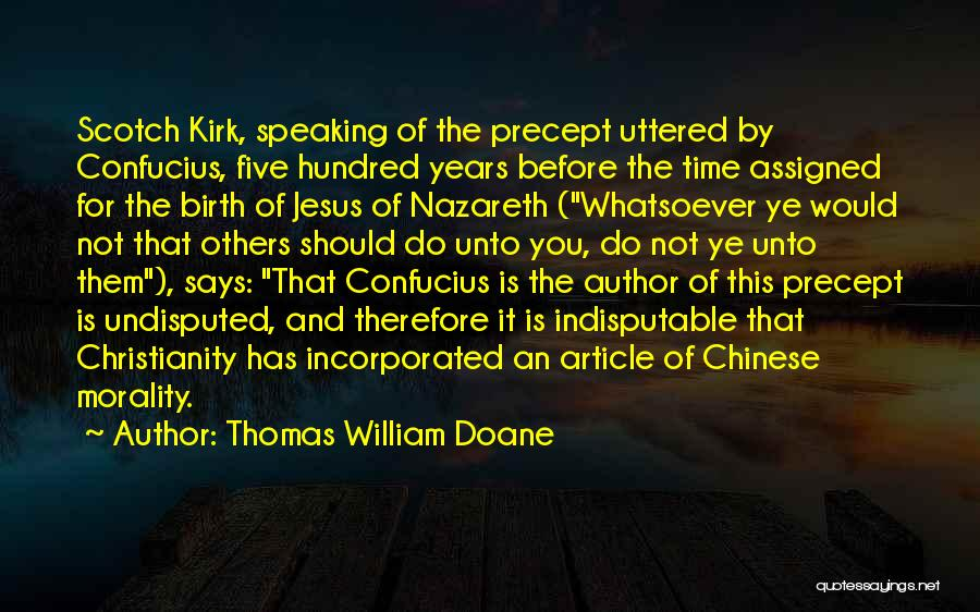 Jesus's Birth Quotes By Thomas William Doane