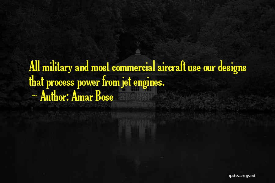 Jet Aircraft Quotes By Amar Bose