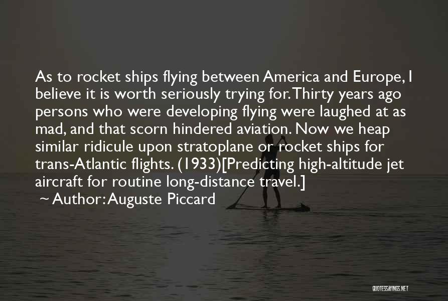 Jet Aircraft Quotes By Auguste Piccard