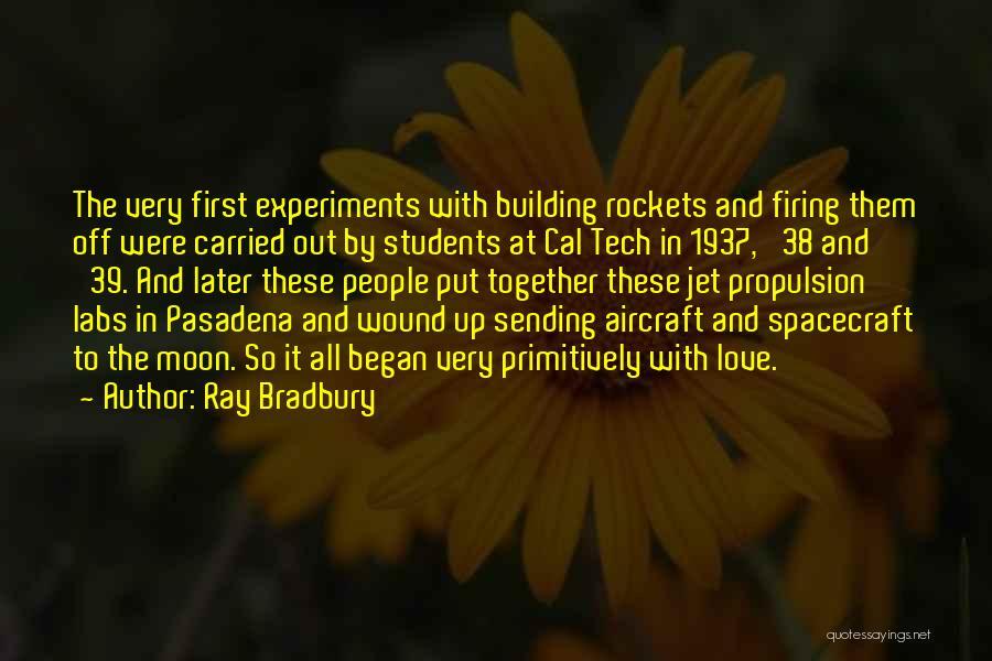 Jet Aircraft Quotes By Ray Bradbury