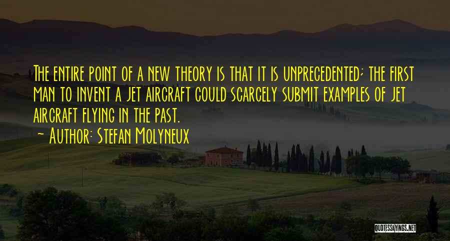 Jet Aircraft Quotes By Stefan Molyneux