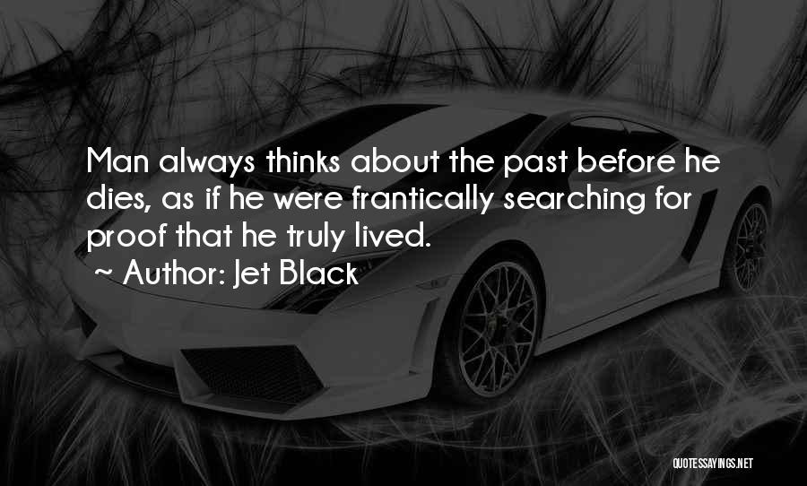 Jet Black Quotes 2079064