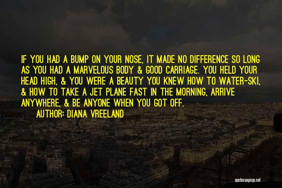 Jet Ski Quotes By Diana Vreeland
