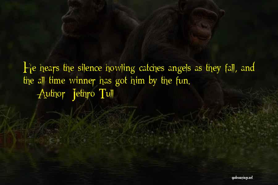 Jethro Quotes By Jethro Tull