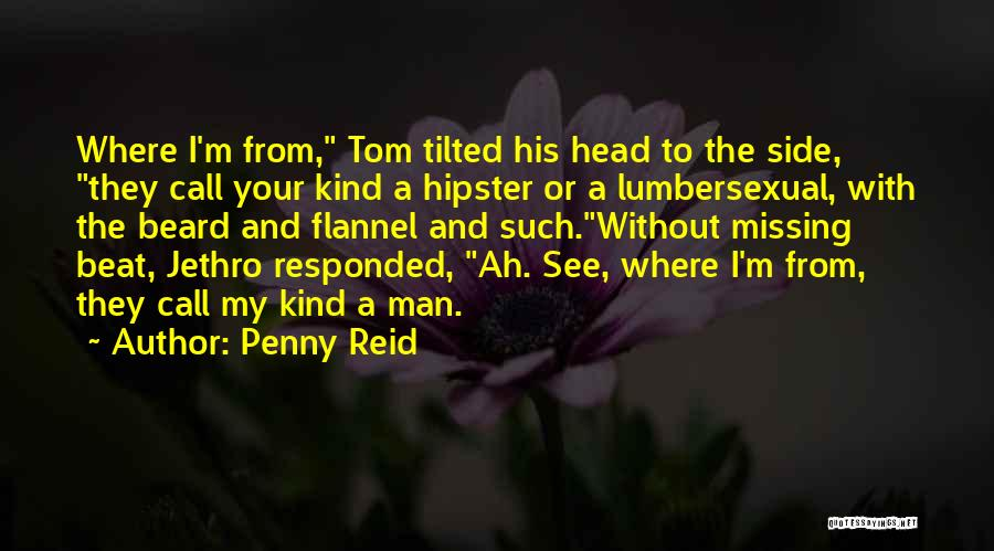 Jethro Quotes By Penny Reid
