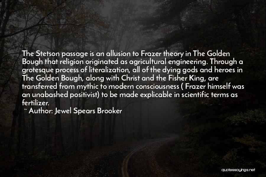Jewel Spears Brooker Quotes 108561