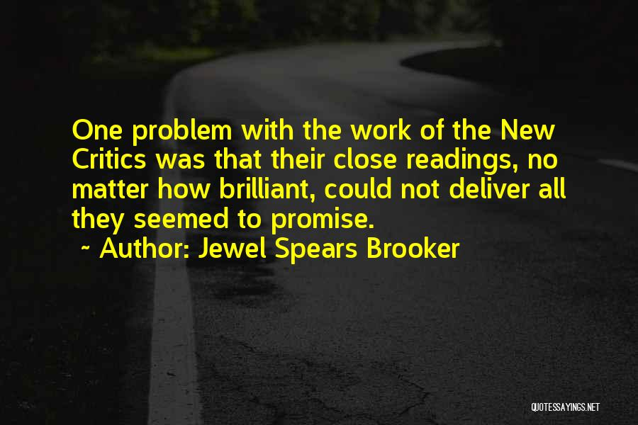 Jewel Spears Brooker Quotes 2202716