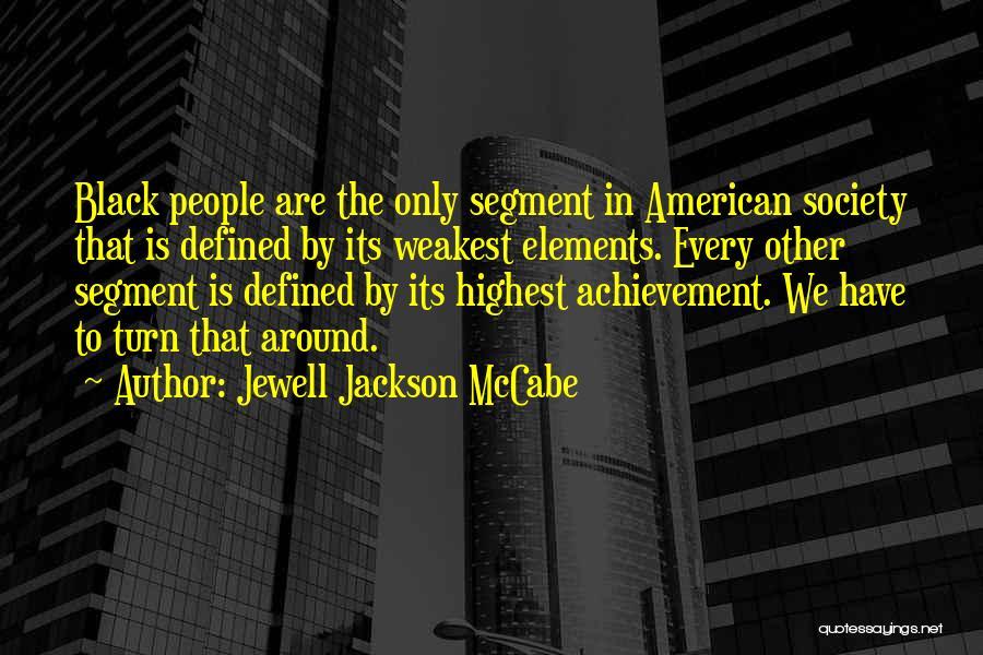 Jewell Jackson McCabe Quotes 729661