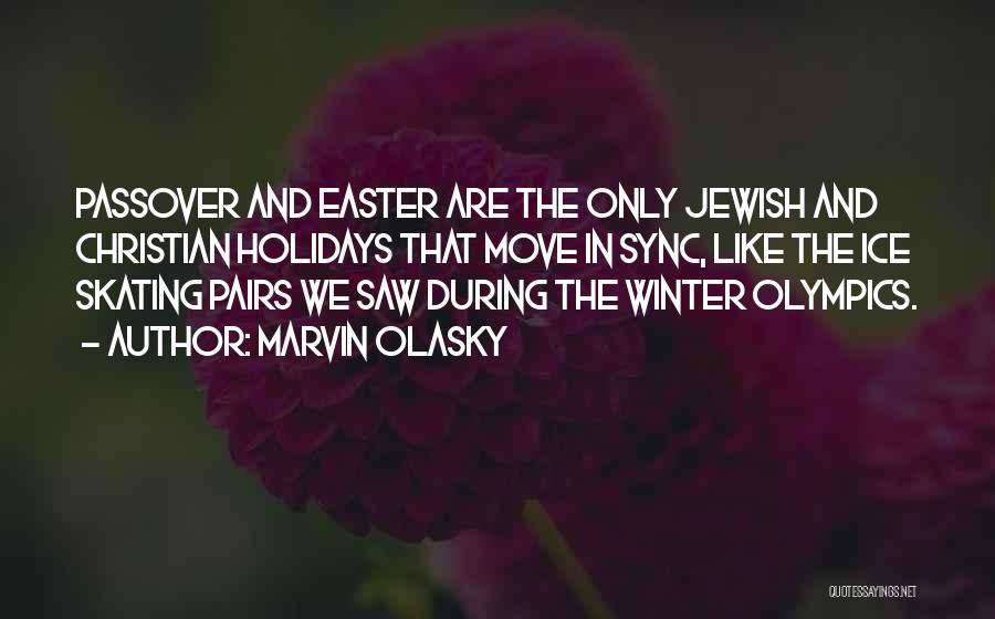 Jewish Holidays Quotes By Marvin Olasky