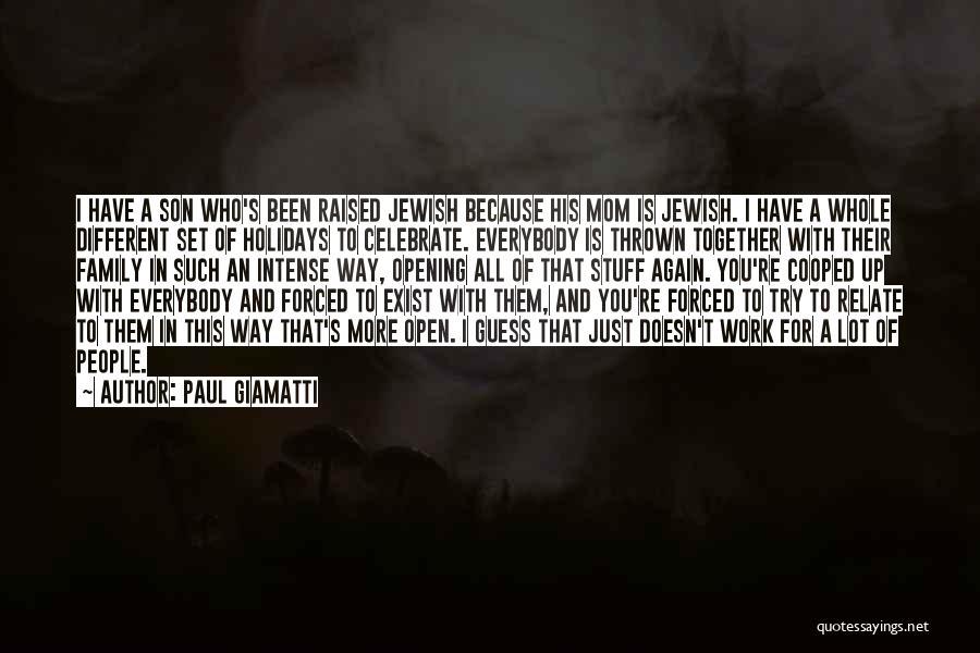 Jewish Holidays Quotes By Paul Giamatti