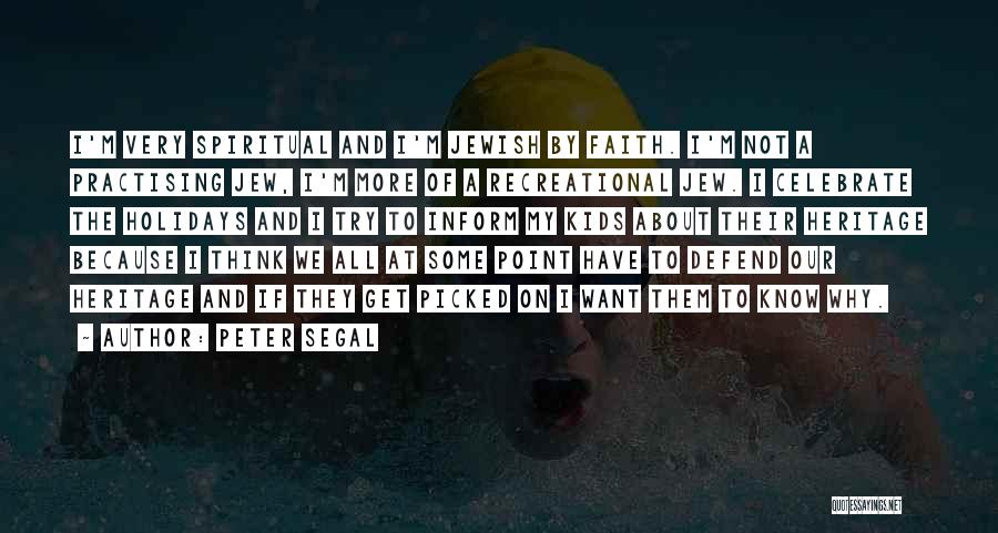 Jewish Holidays Quotes By Peter Segal