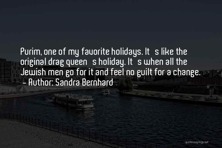Jewish Holidays Quotes By Sandra Bernhard