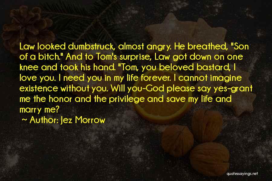 Jez Morrow Quotes 1578855