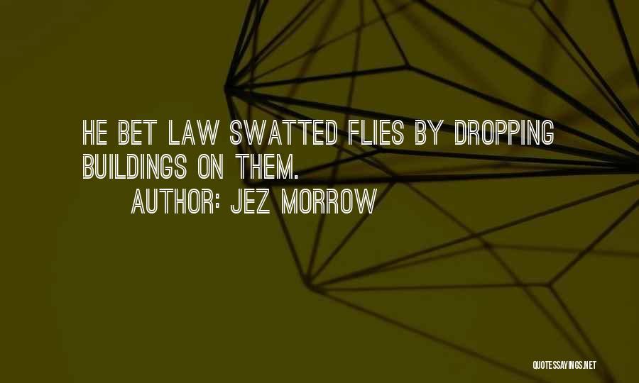 Jez Morrow Quotes 852628