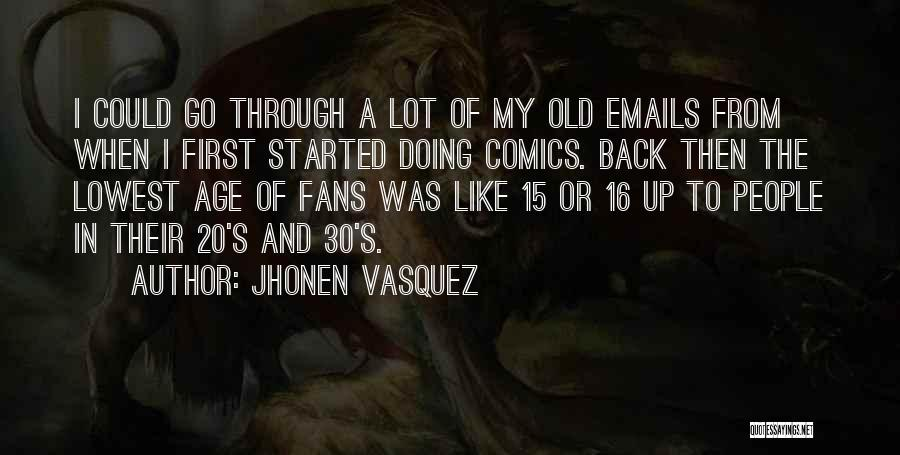 Jhonen Vasquez Quotes 1253428