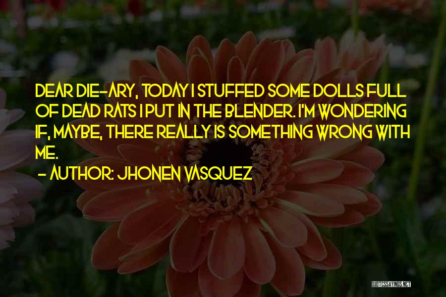 Jhonen Vasquez Quotes 1450453