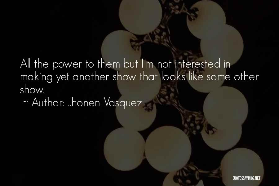 Jhonen Vasquez Quotes 1879732