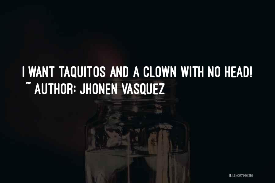 Jhonen Vasquez Quotes 795984