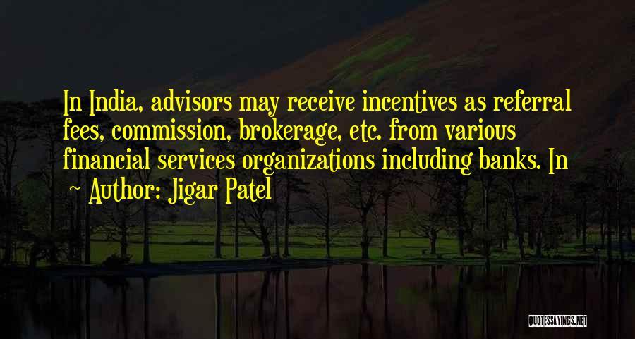 Jigar Patel Quotes 1257175
