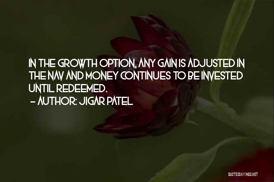 Jigar Patel Quotes 1615224