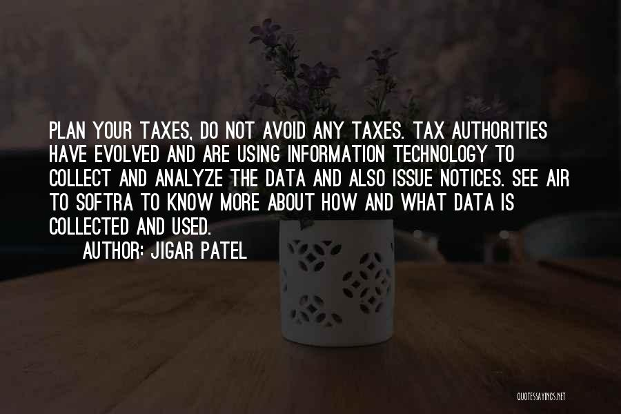 Jigar Patel Quotes 1965898