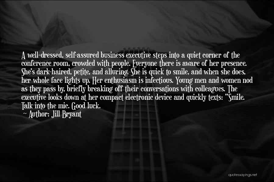 Jill Bryant Quotes 240006