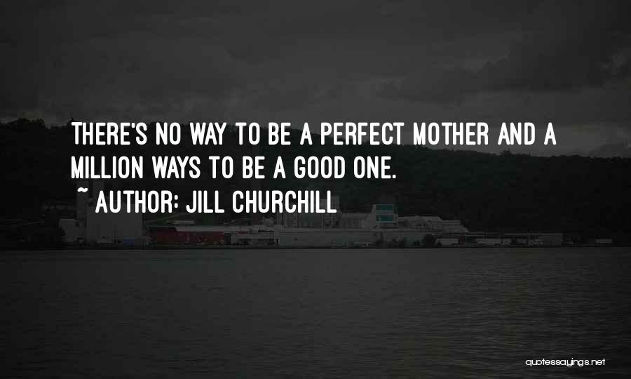 Jill Churchill Quotes 1472188