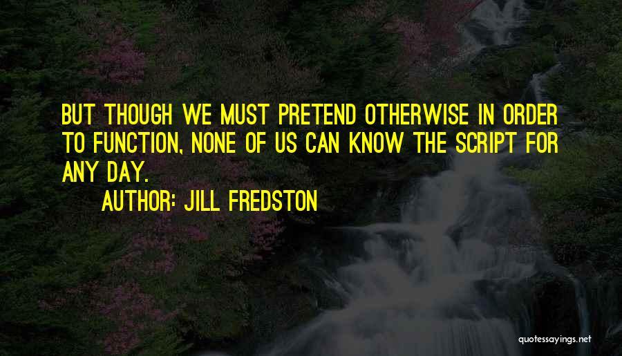 Jill Fredston Quotes 1874978