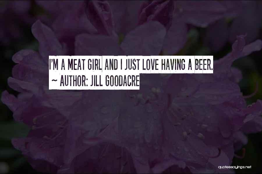 Jill Goodacre Quotes 1049166