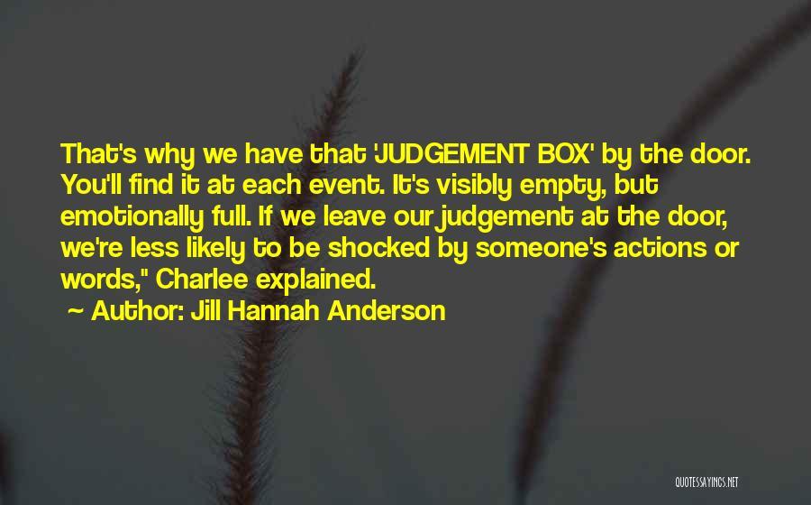 Jill Hannah Anderson Quotes 874111