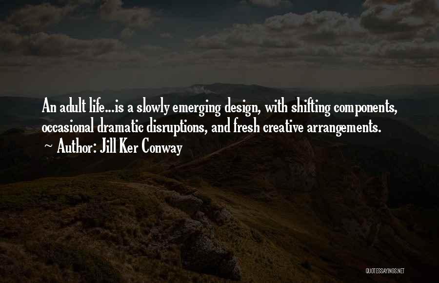 Jill Ker Conway Quotes 2166290