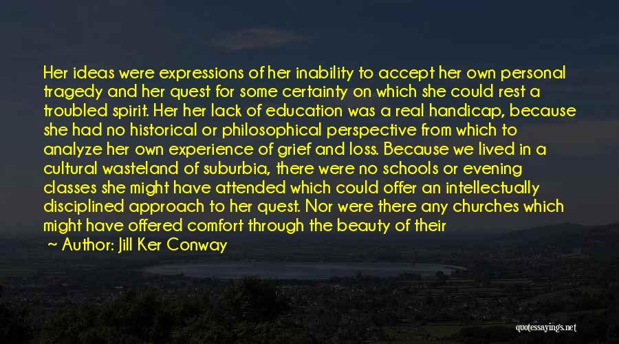 Jill Ker Conway Quotes 596605