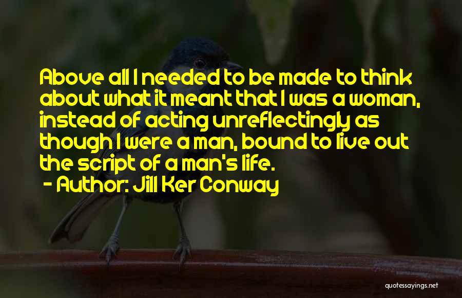 Jill Ker Conway Quotes 627259