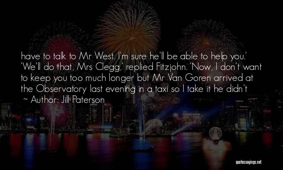 Jill Paterson Quotes 632104