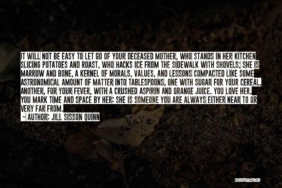 Jill Sisson Quinn Quotes 1216700