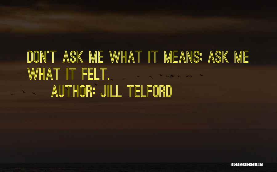 Jill Telford Quotes 1085046