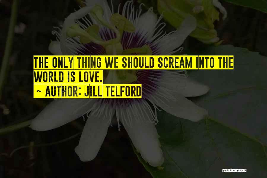 Jill Telford Quotes 1267456