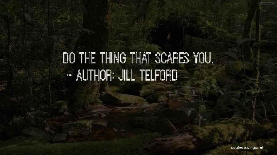 Jill Telford Quotes 1351901