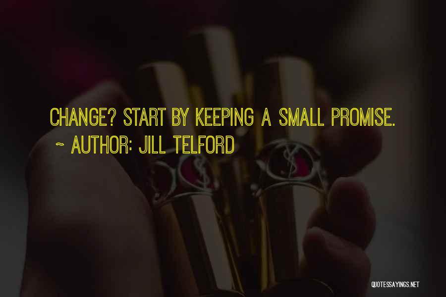 Jill Telford Quotes 1519120