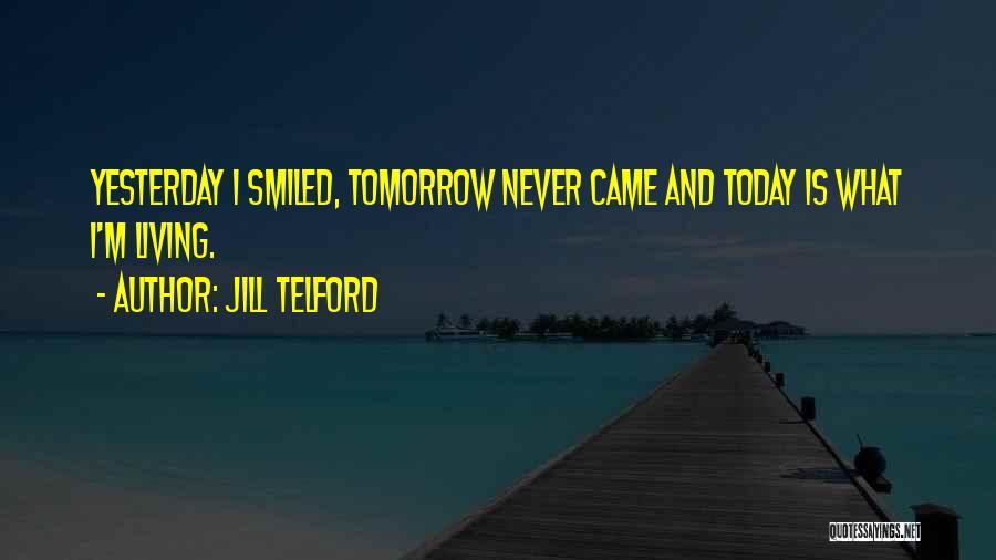 Jill Telford Quotes 1610132