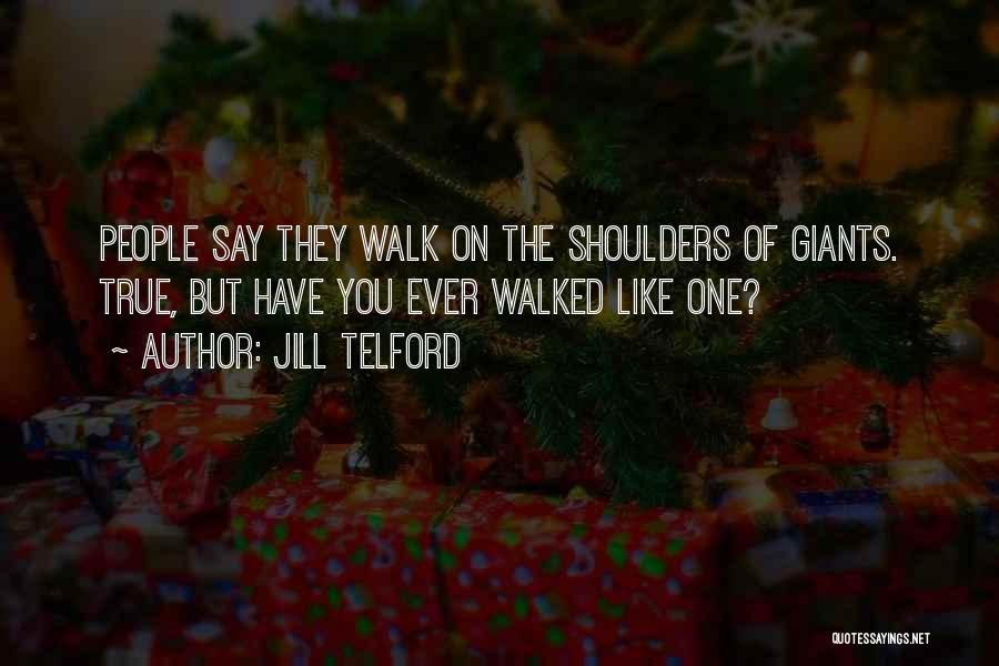 Jill Telford Quotes 1987433