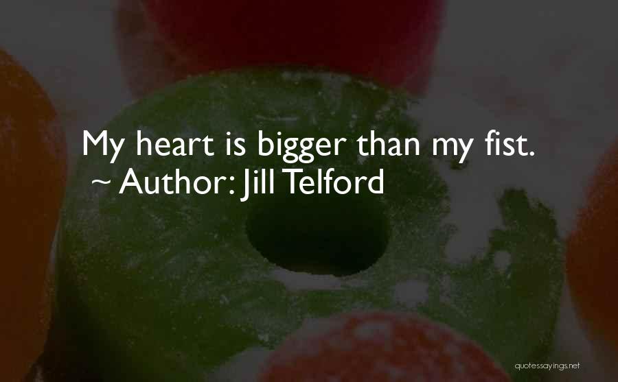 Jill Telford Quotes 1993389